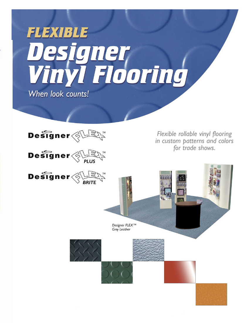 Designer Flex Vinyl Flooring for Trade Shows: Flexible vinyl flooring in custom patterns and colors for trade shows. Product is rollable Page 1